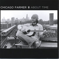 About Time — Chicago Farmer
