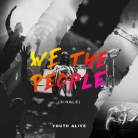 We the People — Youth Alive