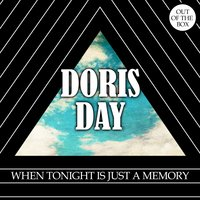 When Tonight Is Just a Memory — Doris Day