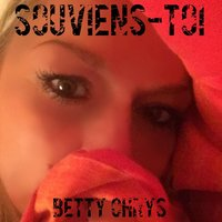 Souviens-Toi — Betty Chrys