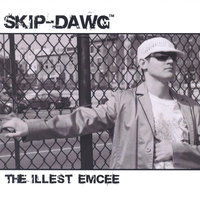 The Illest Emcee — Skip-Dawg