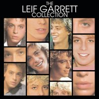 The Leif Garrett Collection — Leif Garrett