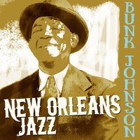 New Orleans Jazz — Bunk Johnson