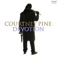 Devotion — Carleen Anderson, Courtney Pine, David McAlmont, Robert Mitchell, Dennis Rollins, Jacqui Dankworth