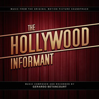 The Hollywood Informant — Gerardo Betancourt