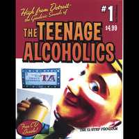 The 12 Pack Program — The Teenage Alcoholics