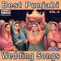 Best Punjabi Wedding Songs, Vol. 3 — сборник