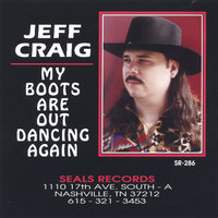 My Boots Are Out Dancing Again — Jeff Craig