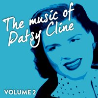 The Music of Patsy Cline 'Vol. 2 '' — Patsy Cline