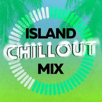 Island Chillout Mix — Best Cafe Chillout Mix
