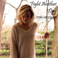 Fight Another Day — Tori McClure