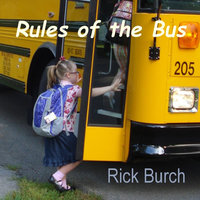 Rules of the Bus — Rick Burch