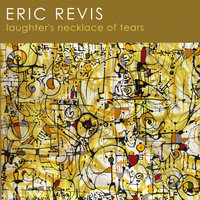 Laughters Necklace of Tears — Eric Revis