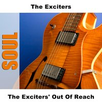 The Exciters' Out Of Reach — The Exciters