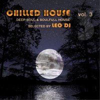 Chilled House, Vol. 3 — сборник