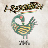 Sankofa - Single — I-Resolution
