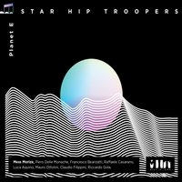 Planet E — Star Hip Troopers, Mess Morize