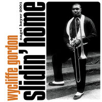 Slidin' Home — Wycliffe Gordon, Eric Reed, Victor Goines