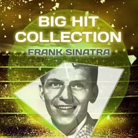 Big Hit Collection — Frank Sinatra