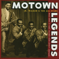 Motown Legends: What Does It Take (To Win Your Love)? — Jr. Walker & The All Stars