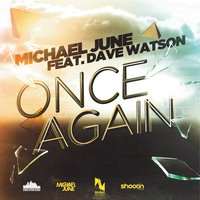 Once Again — Michael June, Dave Watson