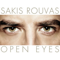 Open Eyes — Sakis Rouvas