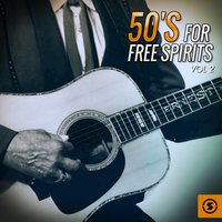 50's for Free Spirits, Vol. 2 — сборник