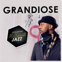 Grandiose — Mr. Smooth