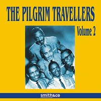 The Pilgrim Travellers Volume 2 — The Pilgrim Travelers