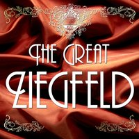 The Great Ziegfeld — сборник