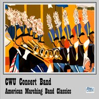 American Marching Band Classics — CWU Concert Band