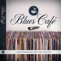 Blues Café Sessions — сборник