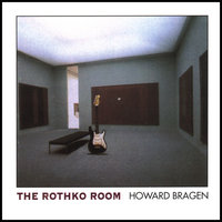 The Rothko Room — Howard Bragen