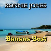 Day-O Banana Boat — Ronnie Jones