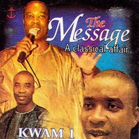 The Message a Classic Affair — Kwam 1