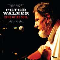 Echo of My Soul — Peter Walker