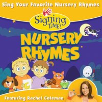 Signing Time Nursery Rhymes — Rachel Coleman
