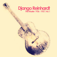 The Master 1936 - 1937, Vol. 1 — Django Reinhardt