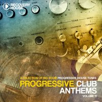 Progressive Club Anthems, Vol. 11 — сборник