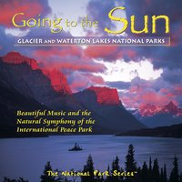 Going to the Sun: Glacier & Waterton Lakes National Parks — сборник