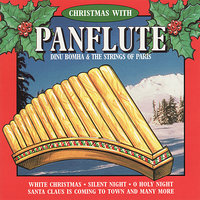 Christmas With Panflute — Dinu Bohma & The Strings of Paris