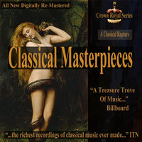 A Classical Rapture - Classical Masterpieces — сборник