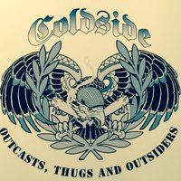 Outcasts, Thugs and Outsiders — Coldside