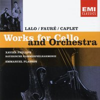 Works for Cello and Orchestra — Xavier Phillips, Emmanuel Plasson, Габриэль Форе