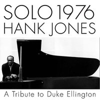 Solo 1976 A Tribute To Duke Ellington — Hank Jones