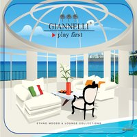 Giannelli, Play First, Ethno Moods and Lounge Collections — сборник