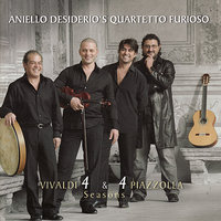 Seasons from Vivaldi and Piazolla — Aniello Desiderio's Quartetto Furioso