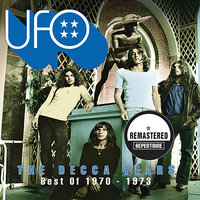 The Decca Years - Best Of 1970 - 1973 — UFO