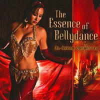 The Essence of Belly Dance — Al-Ahram Orchestra