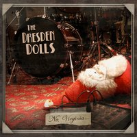 No, Virginia — The Dresden Dolls